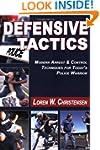 Defensive Tactics: Modern Arrest and...