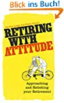 Retiring with Attitude (English Edition)
