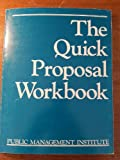 img - for The Quick Proposal Workbook book / textbook / text book