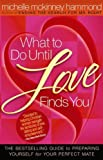 What to Do Until Love Finds You (English Edition)