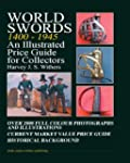 World Swords 1400-1945: An Illustrate...