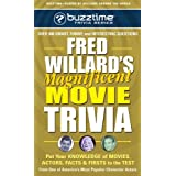 Fred Willard's Magnificent Movie Trivia: Put Your Knowledge of Movies, Actors, Facts & Firsts to the Test (Buzztime)