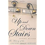 Up and Down Stairs: The History of the Country House Servantby Jeremy Musson