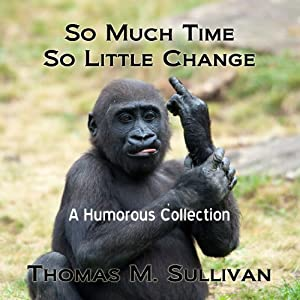So Much Time, So Little Change Audiobook