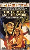 The Trumpet and the Sword (The Children of the Lion, Book 14) (0553294954) by Danielson, Peter