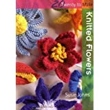 Knitted Flowers (Twenty to Make)by Susie Johns