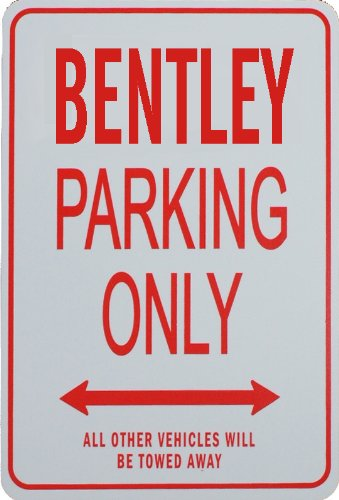bentley-parking-only-sign