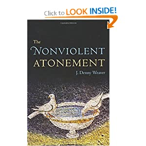 The Nonviolent Atonement J. Denny Weaver