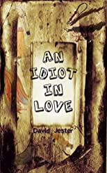 An Idiot in Love