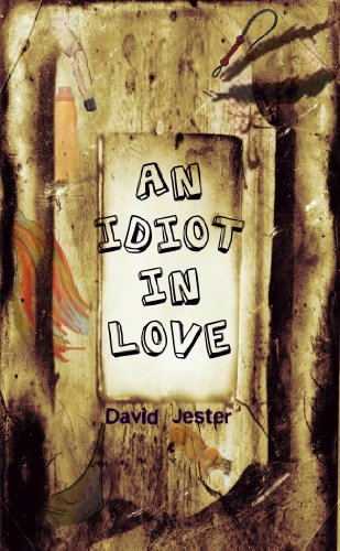 An Idiot in Love (a laugh out loud romantic comedy) Picture