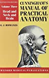 img - for Cunningham's Manual of Practical Anatomy: Volume III: Head, Neck and Brain (Oxford Medical Publications) book / textbook / text book