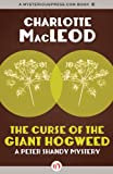 The Curse of the Giant Hogweed (The Peter Shandy Mysteries)