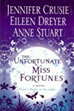 img - for The Unfortunate Miss Fortunes[hardcover] (Magic Fortune Sisters) book / textbook / text book