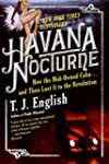 Havana Nocturne: How the Mob Owned Cu...