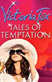 Tales of Temptation: Rivals / Pride / Ambition