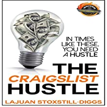 The Craigslist Hustle (       UNABRIDGED) by LaJuan Stoxstill-Diggs Narrated by Kevin Durham
