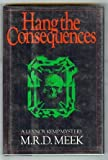 img - for Hang the Consequences: A Lennox Kemp Mystery book / textbook / text book
