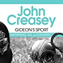 Gideon's Sport: Gideon of Scotland Yard, Book 16 Audiobook by John Creasey Narrated by Gordon Griffin