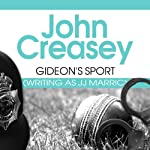 Gideon's Sport: Gideon of Scotland Yard, Book 16 (       UNABRIDGED) by John Creasey Narrated by Gordon Griffin