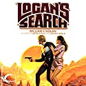 Logan's Search Audiobook by William F. Nolan Narrated by Oliver Wyman