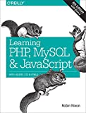 img - for By Robin Nixon Learning PHP, MySQL & JavaScript: With jQuery, CSS & HTML5 (4th Edition) [Paperback] book / textbook / text book