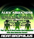 ALIEN ABDUCTIONS - The History Of Ali...