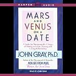 Mars and Venus on a Date | John Gray