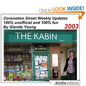 Coronation Street unofficial Weekly Updates - 2003