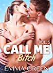 Call me Bitch - volume 5