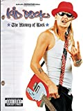 Kid Rock -- The History of Rock: Authentic Guitar TAB by Kid Rock (2000-08-01)