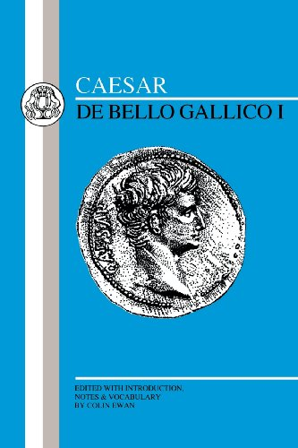 Caesar: De Bello Gallico I (Latin Edition)