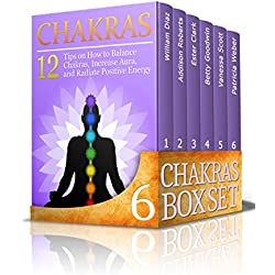 Chakras Box Set: 63 Tips on How to Balance Chakras, Increase Aura and Awakening the Third Eye Plus Top 10 Tai Chi Lessons for Beginners (Chakra Balancing, Auras,Third Eye)