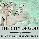 The City of God (       UNABRIDGED) by Saint Augustine Narrated by Bernard Mayes