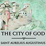 The City of God |  Saint Augustine