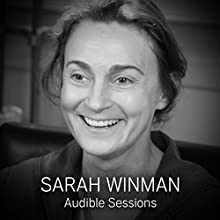 Sarah Winman: Audible Sessions: FREE Exclusive Interview Discours Auteur(s) : Elise Italiaander Narrateur(s) : Sarah Winman