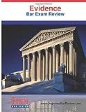 Evidence: Bar Exam Review