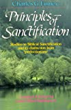 Principles of Sanctification (0871238594) by Finney, Charles G.