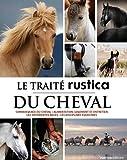 echange, troc Collectif - Traité Rustica du cheval