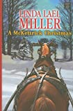 A McKettrick Christmas (Center Point Platinum Romance (Large Print))