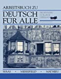 img - for Deutsch f r Alle, Workbook: Beginning College German book / textbook / text book