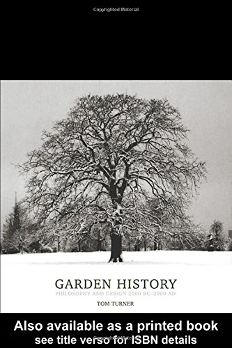 Garden History: Philosophy and Design 2000 BC - 2000 AD