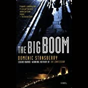 The Big Boom: A North Beach Mystery | [Domenic Stansberry]