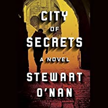 City of Secrets Audiobook by Stewart O'Nan Narrated by Edoardo Ballerini