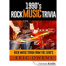 1990's Rock Music Trivia Rock Music Trivia From the 90's (English Edition)