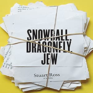 Snowball, Dragonfly, Jew Audiobook