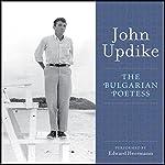The Bulgarian Poetess   John Updike
