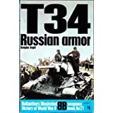T-34: Russian armor (Ballantine's illustrated history of World War II. Weapons book, No. 21) ~ Douglas Orgill