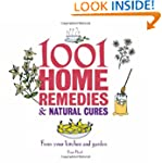 1001 Home Remedies & Natural Cures: f...