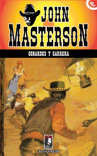 cobardes-y-carrera-coleccion-oeste-spanish-edition