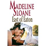 East of Eaton (Women of Eaton) ~ Madeline Sloane